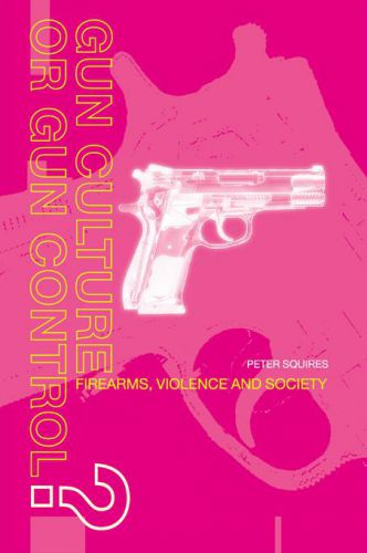 Gun culture or gun control